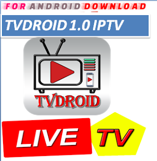 Download Android Free TVDroid IPTV Apk -Watch Free Live Cable Tv Channel-Android Update LiveTV Apk  Android APK Premium Cable Tv,Sports Channel,Movies Channel On Android