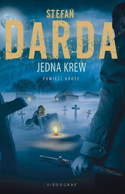 Patronat Promotorki: Jedna krew, Stefan Darda - recenzja przedpremierowa