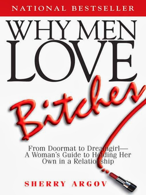 A lot of girls have e-mailed me asking for my opinion of the book Why Men  Love Bitches. I'd heard of the book a couple times outside of the blog as  ...