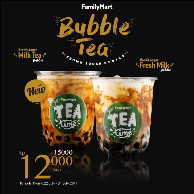 #FamilyMart - #Promo Brown Sugar Milk & Fresh Tea Bubble Hanya 12K (s.d 31 Juli 201)