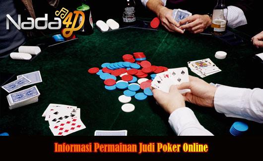 Informasi Permainan Judi Poker Online