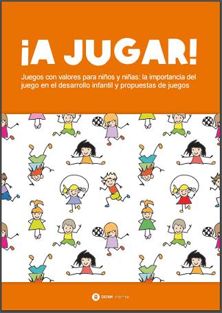 a jugar juegos con valores para nios y nias la importancia del juego en el desarrollo infantil y propuestas de juegos texto gratis en pdf
