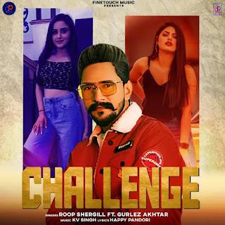 CHALLENGE SONG LYRICS - Gurlej Akhtar, Roop Sher Gill   DjPunjabNew.CoM