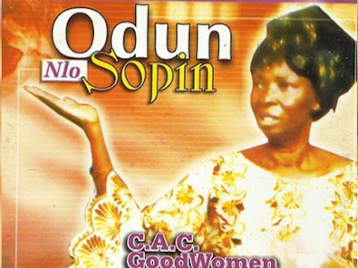 Download Audio: Odun Nlo Sopin By CAC Good Women MP3