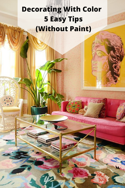5 Easy Ways to Decorate with color without paint.