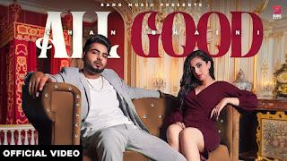 ALL GOOD (आल गुड Lyrics in Hindi) - Khan Bhaini