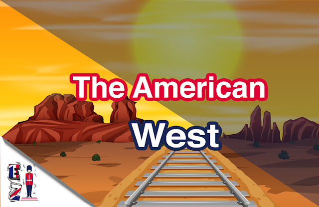 What do you know about the American West