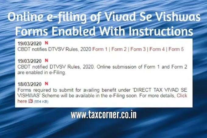 Online efiling of Vivad Se Vishwas Forms Enabled With Instructions