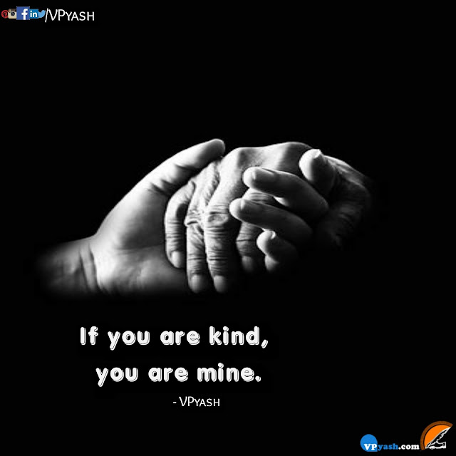 If you are kind you are mine motivational quotes inspirational quotes
