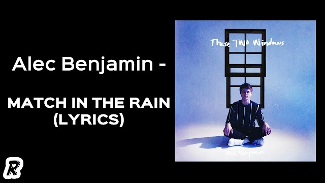 Match In The Rain  English songs with lyrics