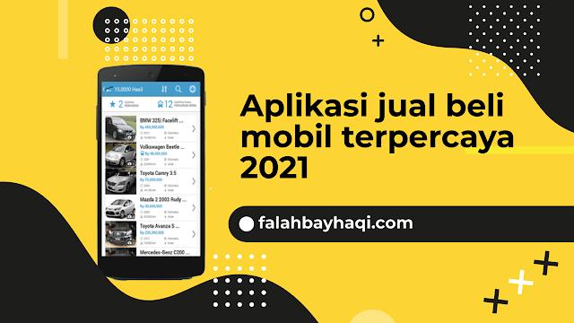 Aplikasi jual beli mobil terpercaya 2021