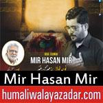 https://www.humaliwalayazadar.com/2018/06/mir-hasan-mir-ramzan-noha-2018.html