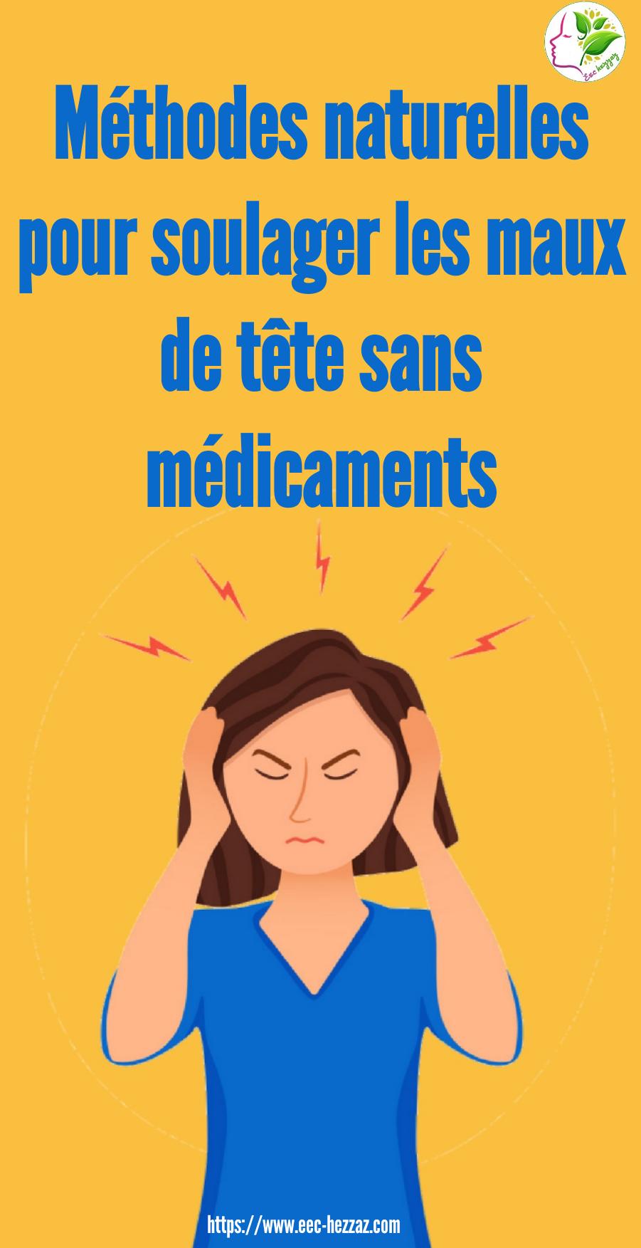 Méthodes naturelles pour soulager les maux de tête sans médicaments