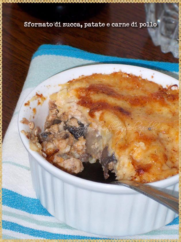 Sformato di zucca, patate e carne di pollo