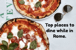 Top places to dine while in in Rome, Italy
