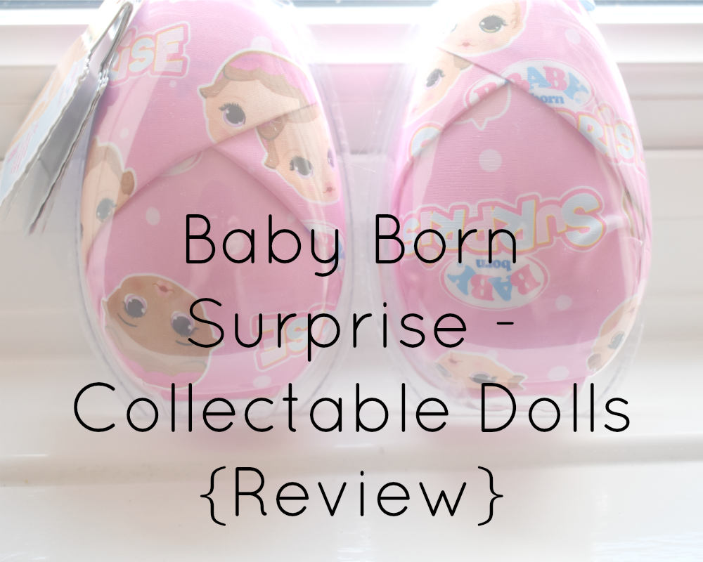 {AD/Review} Baby Born Surprise - Collectable Dolls