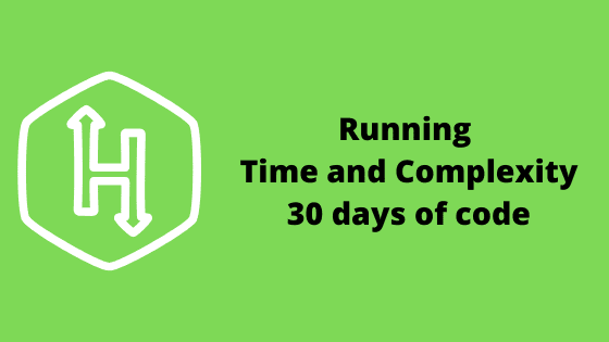 Running time and complexity problem solution | 30 days of code | HackerRank
