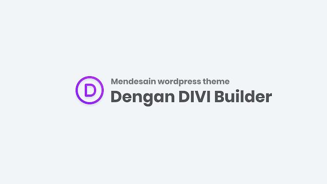 Mendesain Website dengan Divi
