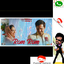 Rom Rom - The Body Full Song Whatsapp Status Mp4 HD Video