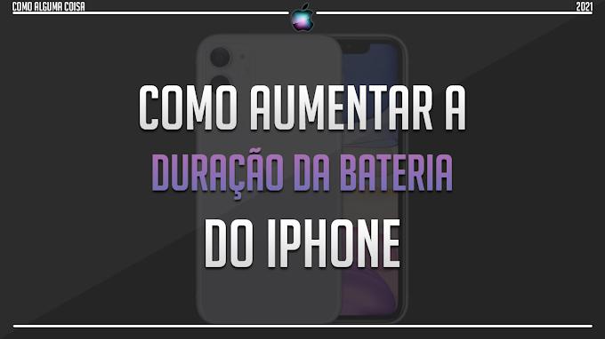 Como aumentar a duração da bateria do iPhone