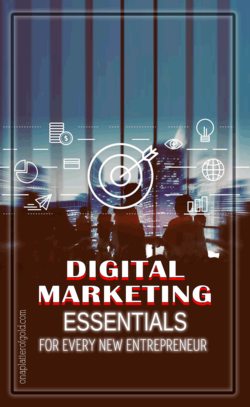 6 Digital Marketing Essentials For Every New Entrepreneur