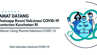 Penerima Vaksinasi COVID-19 dapat Registrasi via WA