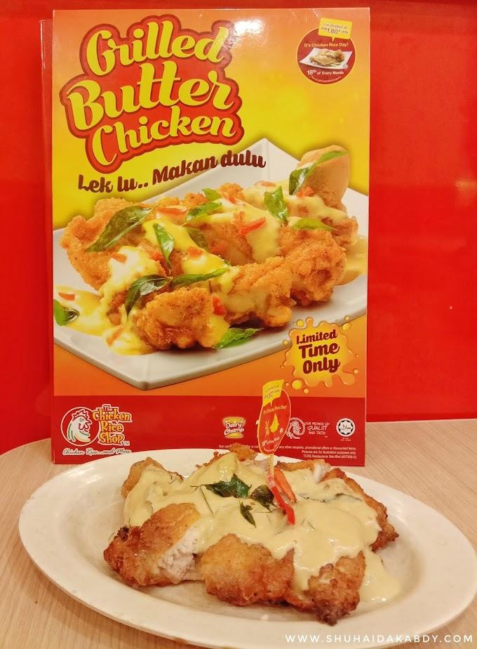 Jom Cuba Grilled Butter Chicken di Chicken Rice Shop
