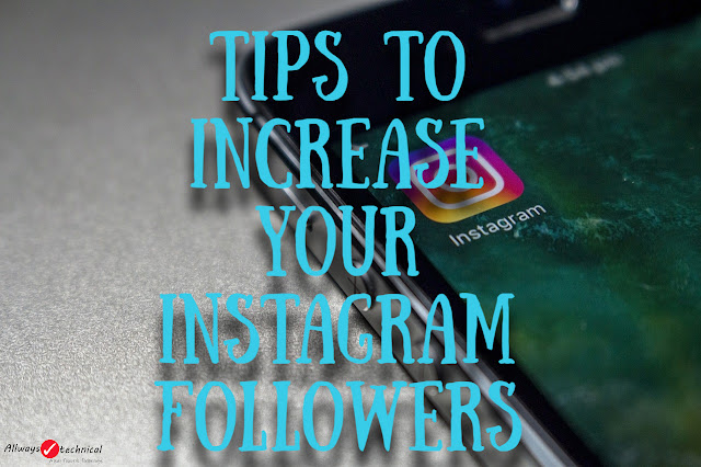 How To Increase Followers On Instagram - Simple Way