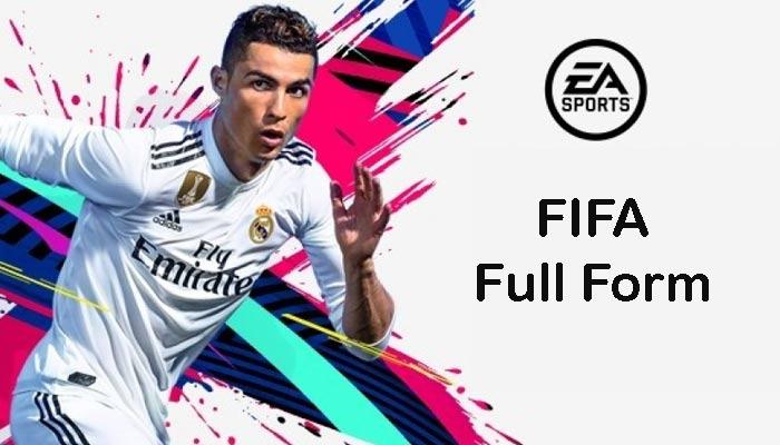 FIFA Full Form in Hindi