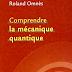 Comprendre la mécanique quantique.pdf