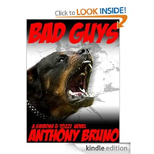 "KND Kindle Free Book Alert, Tuesday, August 16: THIRTY-THREE (33) BRAND NEW FREEBIES IN THE PAST 24 HOURS! Search 980+ FREE TITLES by Category, Date Added, Bestselling or Review Rating! plus ... Anthony Bruno's <i><b>BAD GUYS</b></i> ""isn't merely promising, it's a money debut."" (Today's Sponsor, $0.99)"
