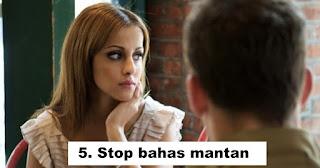 Stop bahas mantan saat kencan pertama!!