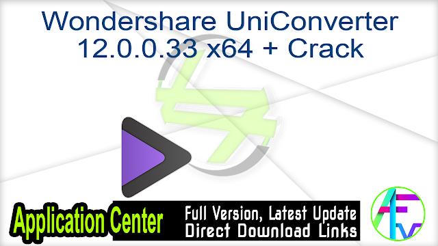 Wondershare UniConverter 12.0.0.33 x64 + Crack