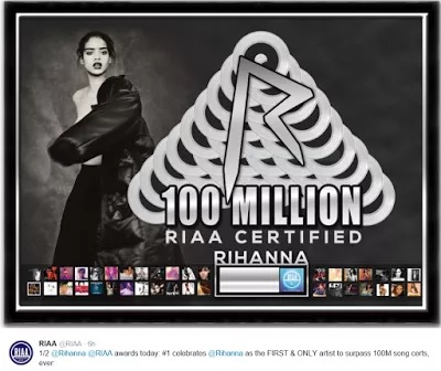 RIHANNA MAKES HISTORY AS FIRST SINGER WITH RIAA 100M SONG AWARDS