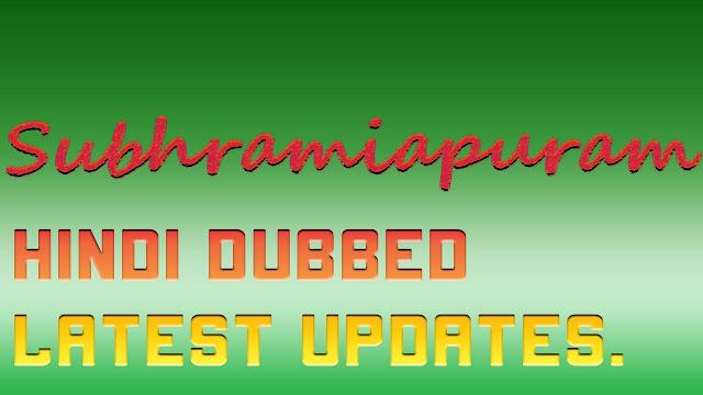 Subrahmanyapur Hindi Dubbed