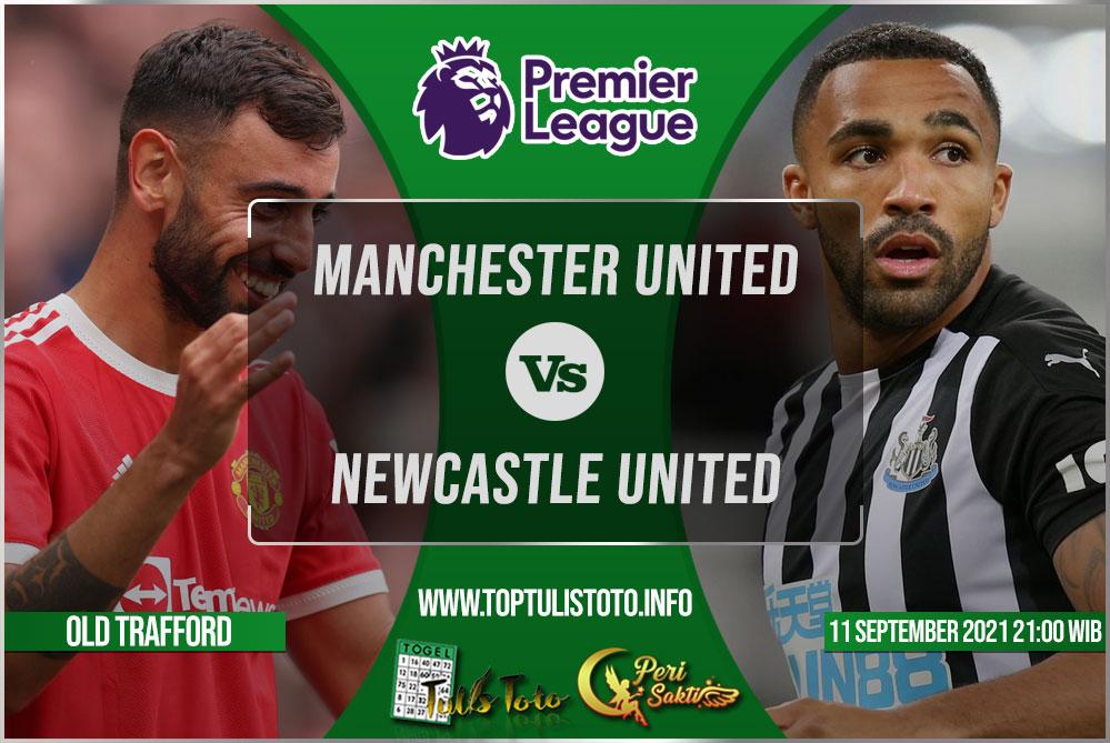 Prediksi Manchester United vs Newcastle United 11 September 2021