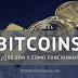 Los Bitcoins ¿Qué Son y Cómo Funcionan?