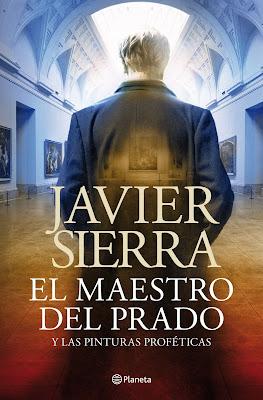 El maestro del Prado - Javier Sierra (2013)