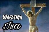 Kisah Cerita Wafatnya Nabi Isa dan diangkatnya Nabi Isa ke langit