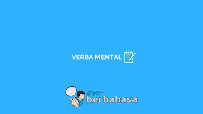 contoh verba mental