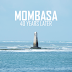 Mombasa: 40 Years Later