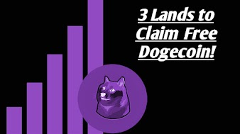 3 Lands to Claim Free Dogecoin