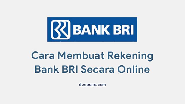 Cara Membuat Rekening BRI Online Tanpa Perlu ke Bank