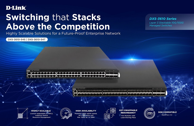 D-Link outs DXS-3610 series: Layer 3 Stackable 10G Managed Switches for Future-Proofed Enterprise Networks