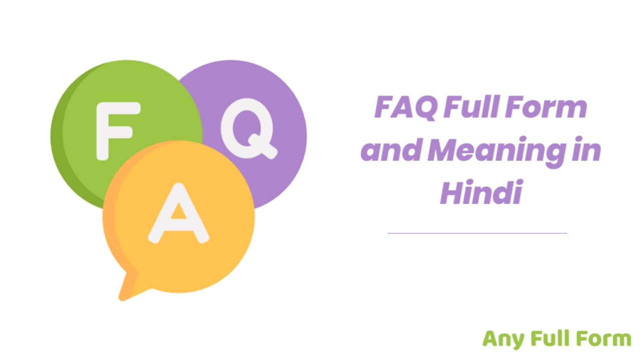 FAQ Full Form