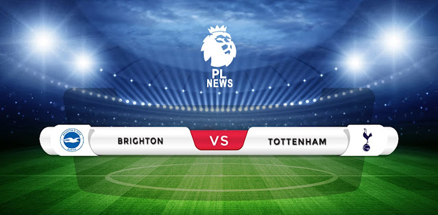 Brighton vs Tottenham Prediction & Match Preview