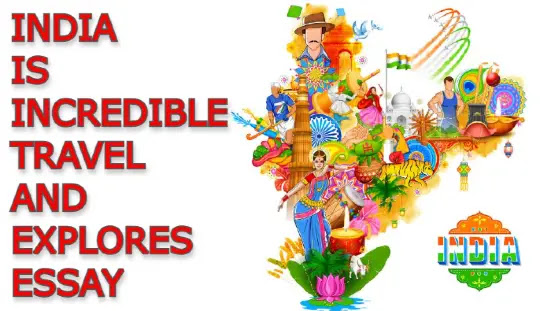 India is Incredible travel and explores Essay