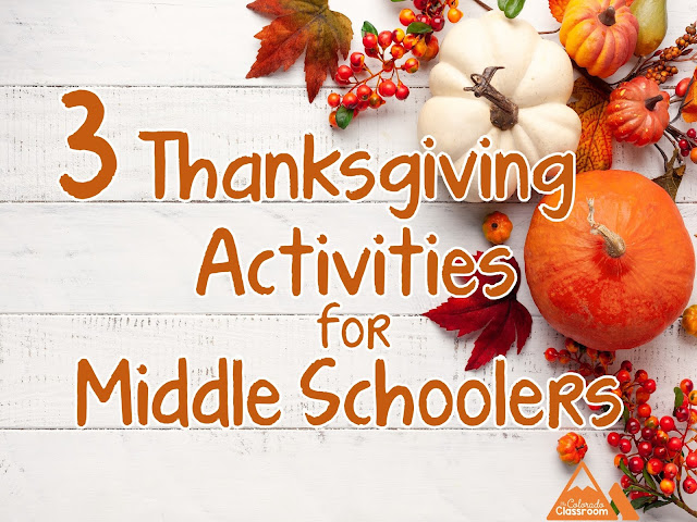 3 Thanksgiving Activities for Middle Schoolers