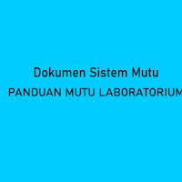 Panduan Mutu ISO 17025 2017 untuk Laboratorium Penguji dan Kalibrasi