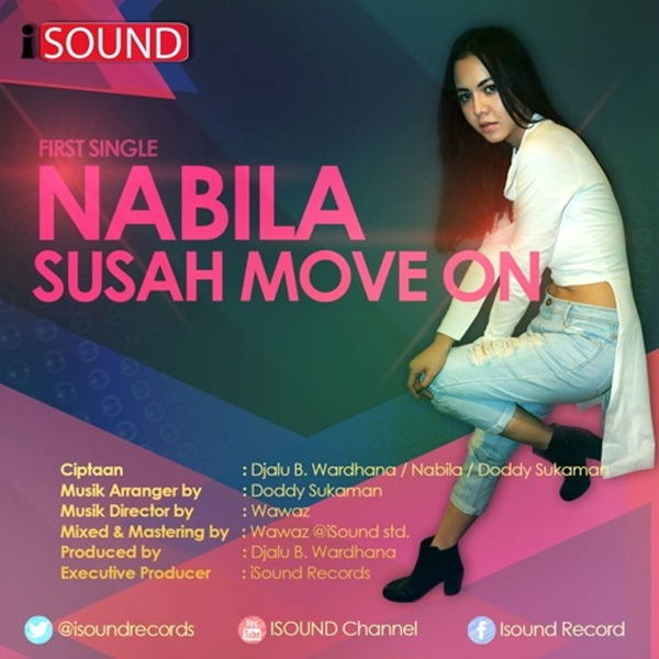 Nabila - Susah Move On